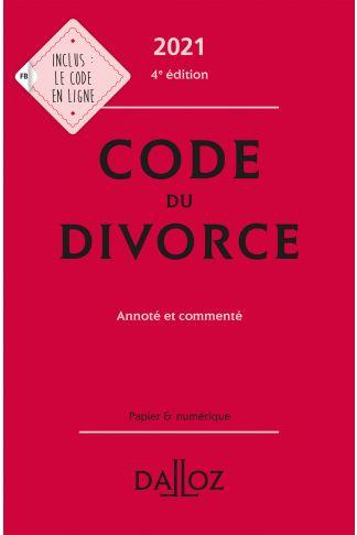 Code du divorce 2021, annoté & commenté