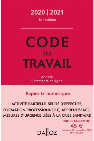 Code du travail 2020-2021, annoté et commenté en ligne