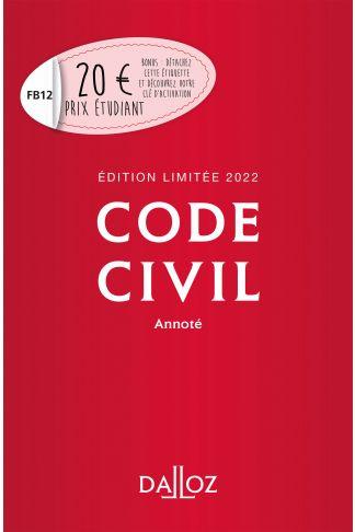 Code civil 2022 annoté. Édition limitée