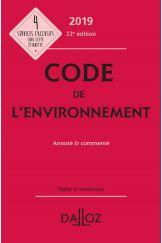 Code de l'environnement 2019, annoté & commenté