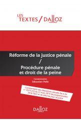 Réforme de la justice pénale / Procédure pénale et droit de la peine