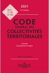 Code général des collectivités territoriales 2021, annoté  et commenté en ligne