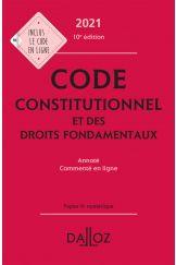 Code constitutionnel et des droits fondamentaux 2021, annoté et commenté en ligne