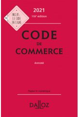 Code de commerce 2021, annoté