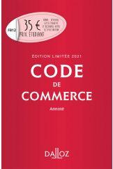 Code de commerce 2021 annoté. Édition limitée