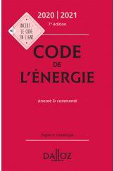 Code de l'énergie 2020-2021, annoté et commenté