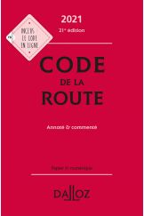 Code de la route 2021, annoté et commenté