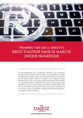 Premières vues sur la directive droit d'auteur dans le marché unique numérique