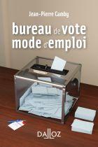 Bureau de vote : mode d'emploi
