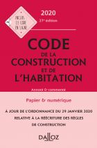 Code de la construction et de l'habitation 2020, annoté et commenté