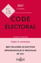 Code électoral 2021, annoté et commenté
