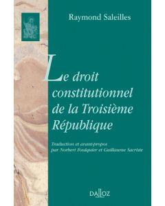 Le droit constitutionnel de la Troisième République