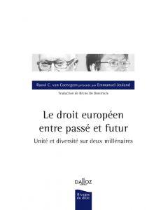 Le droit européen entre passé et futur