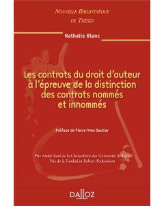 Les contrats du droit d'auteur à l'épreuve de la distinction des contrats nommés et innommés. Volume 93
