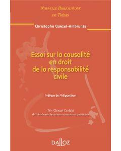 Essai sur la causalité en droit de la responsabilité civile. Volume 99