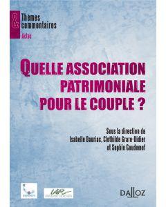 Quelle association patrimoniale pour le couple ?