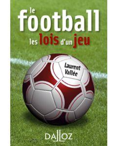 Le football. Les lois d'un jeu