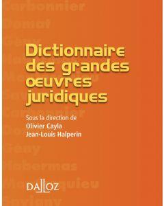 Dictionnaire des grandes œuvres juridiques