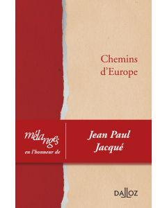 Mélanges en l'honneur de Jean Paul Jacqué