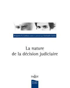 La nature de la décision judiciaire