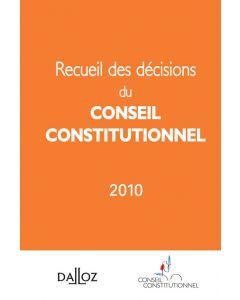 Recueil des décisions du Conseil constitutionnel 2010
