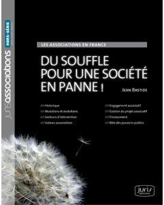 Les associations en France. Du souffle pour une société en panne