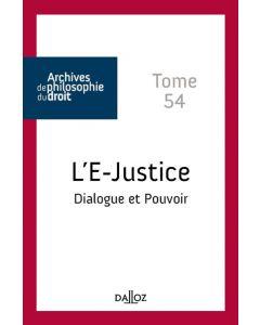L'E-justice - Tome 54