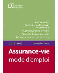 Assurance-vie, mode d'emploi 2012/2013