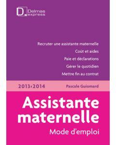 Assistante maternelle, mode d'emploi 2013/2014