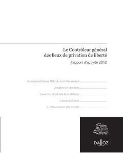 Rapport du contrôleur général des lieux de privation de liberté 2012
