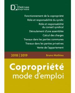 Copropriété, mode d'emploi 2018/2019