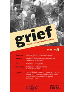 Grief. Revue sur les mondes du droit 2018 n°5