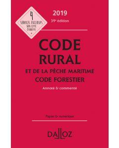 Code rural et de la pêche maritime code forestier 2019, annoté et commenté