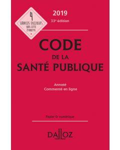 Code de la santé publique 2019, annoté et commenté en ligne