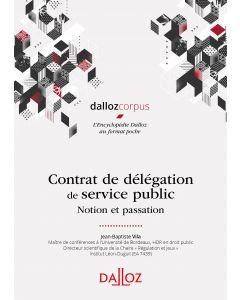 Contrat de délégation de service public - Notion et passation