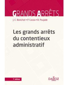 Les grands arrêts du contentieux administratif