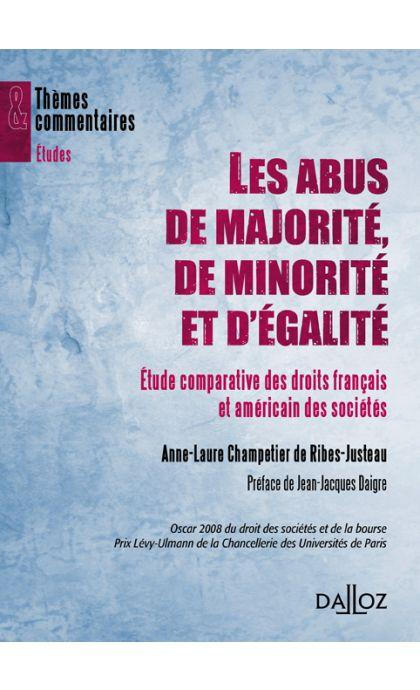 Les abus de majorité, de minorité et d'égalité