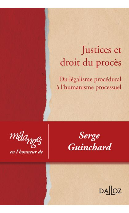 Mélanges en l'honneur de Serge Guinchard