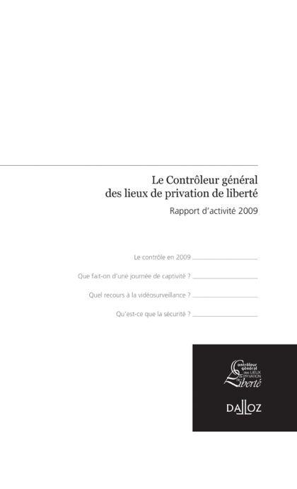 Rapport du contrôleur général des lieux de privation de liberté 2009