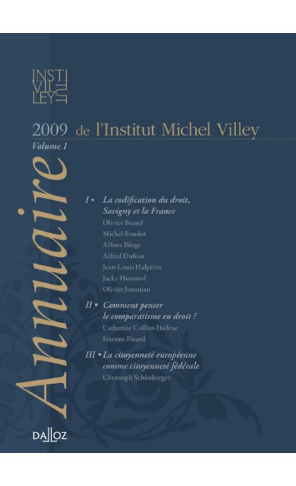 Annuaire de l'Institut Michel Villey. Volume 1 - 2009