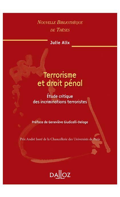 Terrorisme et droit pénal. Volume 91