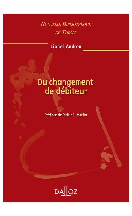 Du changement de débiteur. Volume 92