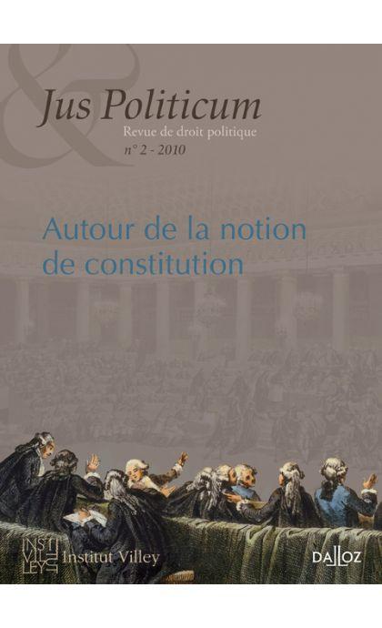 Autour de la notion de constitution