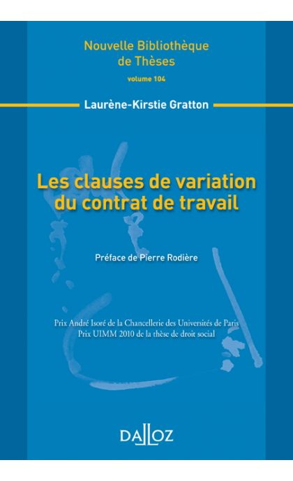 Les clauses de variation du contrat de travail. Volume 104