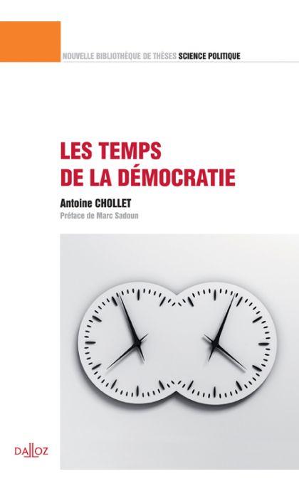 Les temps de la démocratie. Volume 16