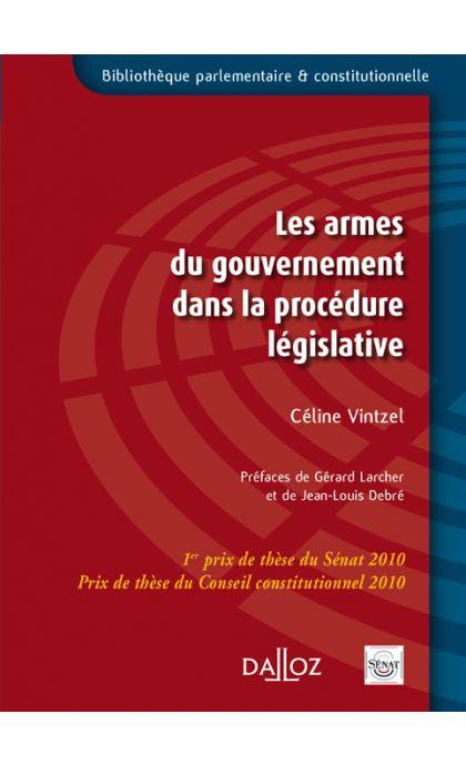 Les armes du gouvernement dans la procédure législative