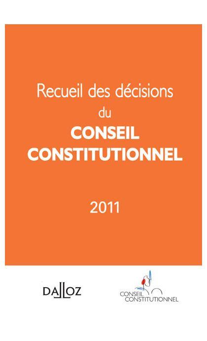 Recueil des décisions du Conseil constitutionnel 2011