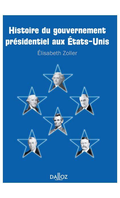 Histoire du gouvernement présidentiel aux États-Unis