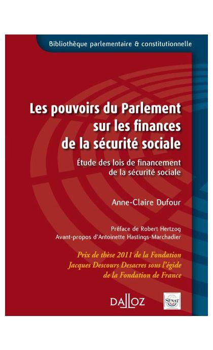 Les pouvoirs du Parlement sur les finances de la sécurité sociale