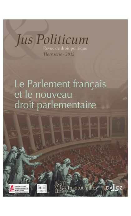 Le Parlement français et le nouveau droit parlementaire